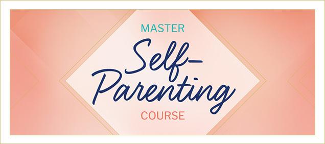 Self Parenting