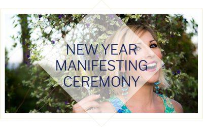 New Year Manifesting Ceremony