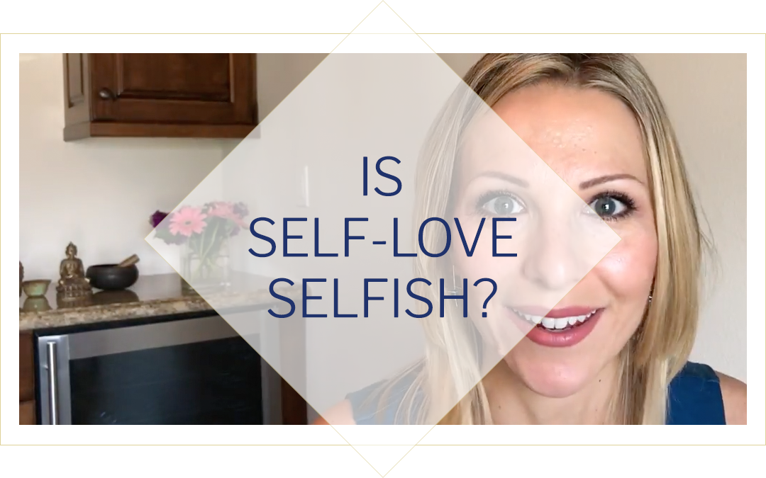 Is self-love selfish?