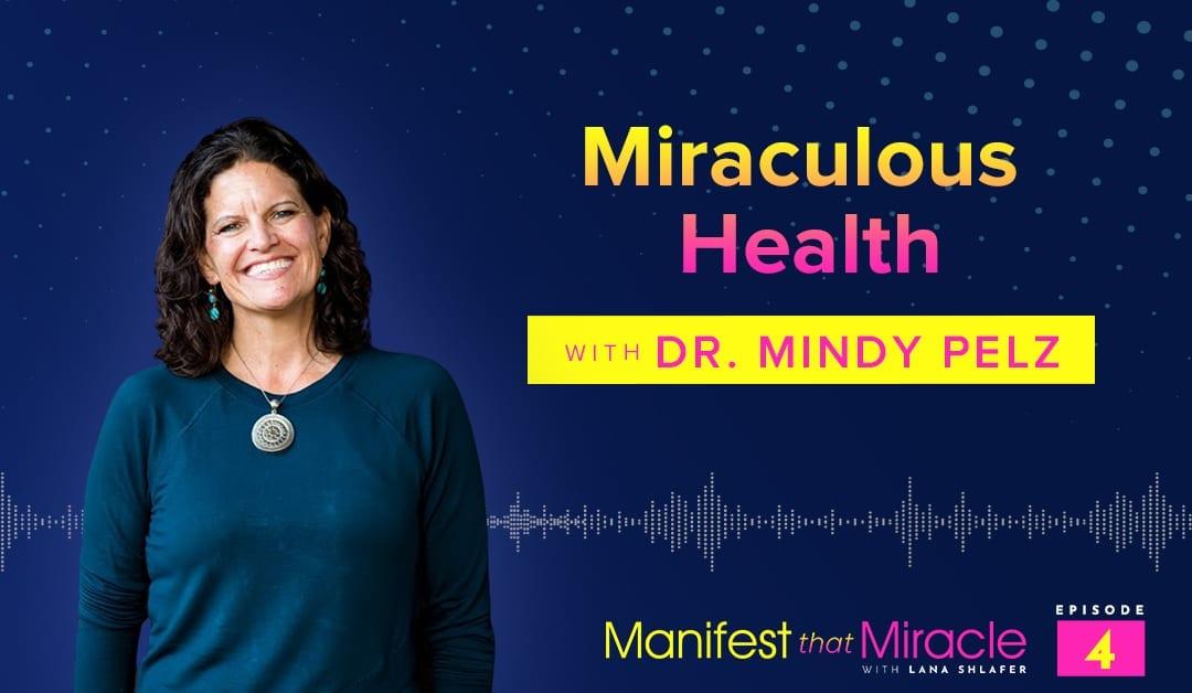 Mindy Pelz: Miraculous Health