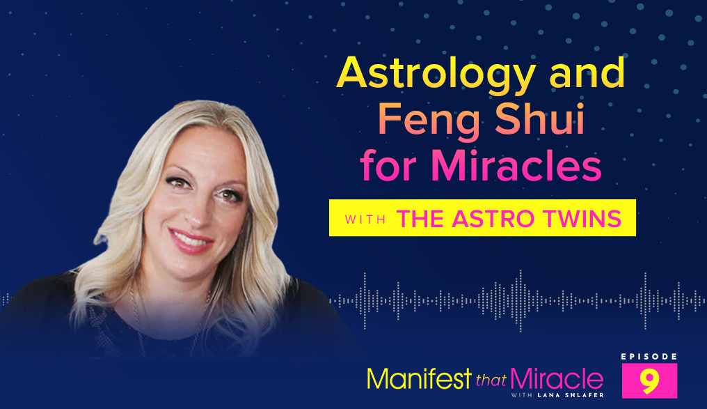 Astrology and Feng Shui for Miracles with the AstroTwins